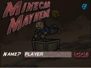 Mine Car Mayhem
