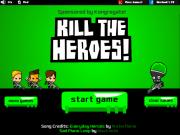 Kill The Heroes